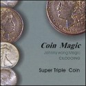 Super Triple Coin (1/2 dollar)  Double Face