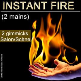 Instant Fire (2 hands)