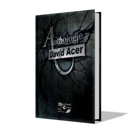 Livre Anthologie : David Acer Tome I