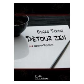 Livre Détour Zen de Shigeo Takagi