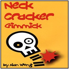 Neck Cracker Gimmick de Alan Wong