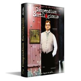Livre Compendium Sortilegionis de Christian Chelman