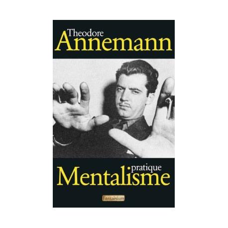 Livre Mentalisme Pratique De Theodore Annemann