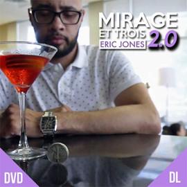 DVD Mirage et Trois 2.0 de Eric Jones