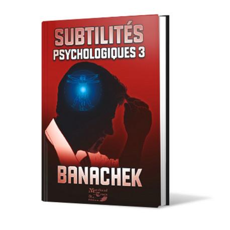 Subtilités Psychologiques 3
