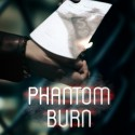Phantom Burn
