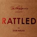Rattled (Gimmicks inclus)
