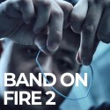 Band On Fire 2