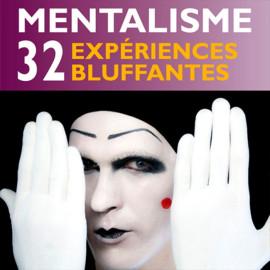 Livre Mentalisme 32 expériences bluffantes
