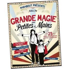 Livre Grande Magie pour Petites Mains