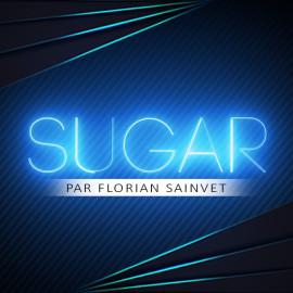 Sugar Florian Sainvet