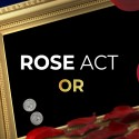 Rose Act Version Or