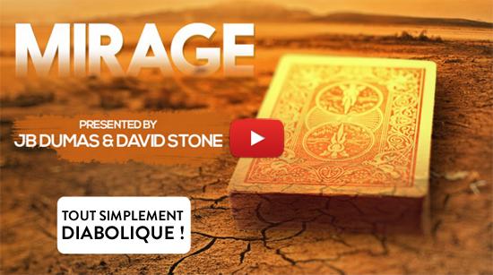 Voir la vidéo de Mirage de David Stone et JB Dumas